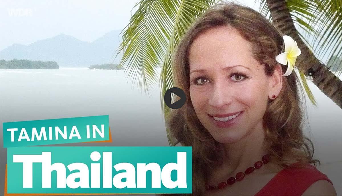 Tamina in Thailand | WDR Reisen (2018)
